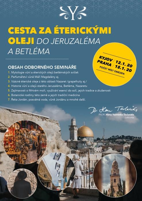 Cesta za éterickými oleji do Jeruzaléma a Betléma 12. 1. a 18.1.